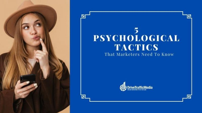 Digital-Marketing-Agency-Los-Angeles-Emphasizes-On-These-Psychological-Tactics-as-Essential-Marketing-Tips