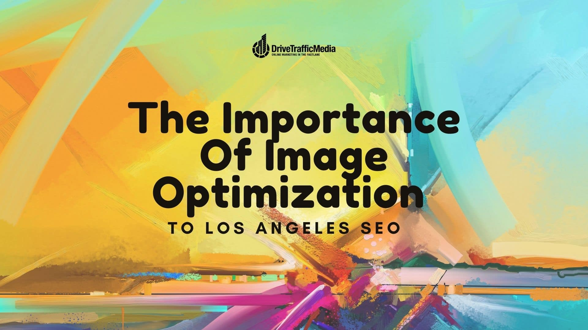 Tactics-for-optimizing-images-for-your-Los-Angeles-SEO