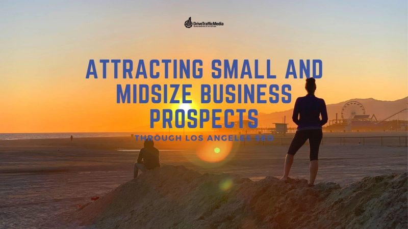 Connect-with-your-SMBS-clients-through-Los-Angeles-SEO